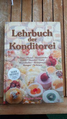 Lehrbuch der Konditorei von Edith Auinger-Pfund, Eduard Fruth, Erich...