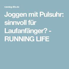 Joggen mit Pulsuhr: sinnvoll für Laufanfänger? - RUNNING LIFE