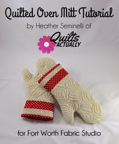 Fort Worth Fabric Studio: Quilted Oven Mitt Tutorial