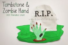 Printable Tombstone & Zombie Hand Craft from LearnCreateLove.com