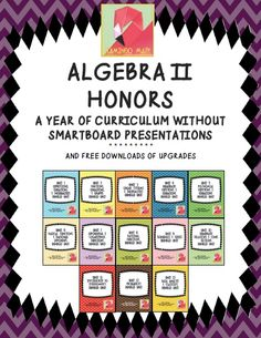This is my full year of Algebra 2 Curriculum with Foldables(R), quizzes, tests, activities! THERE ARE NO SMARTBOARD PRESENTATIONS IN THIS BUNDLE!