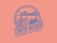 Startup Weekend Women's Edition, San Francisco