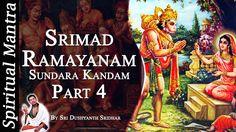 Srimad Ramayanam - Sundara Kandam Part 4 || By Sri Dushyanth Sridhar || ...