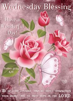 Good Wednesday, Wednesday Morning, Be Of Good Courage, Good Morning Greetings, Self Love Quotes, Your Heart, Psalms, Blessings, Blessed