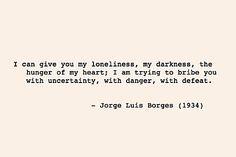 JORGE LUIS BORGES | #JorgeLuisBorges |