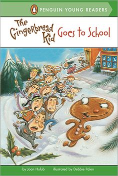 The Gingerbread Kid Goes To School SCHOLASTIC BOOKS