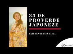 35 Proverbe Japoneze care te vor lasa masca - YouTube Reiki, Youtube, Culture, Youtubers, Youtube Movies