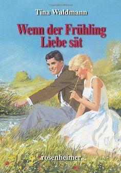Wenn der Frühling Liebe sät von Tina Waldmann | Buch | gebraucht