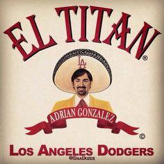 Ha! Los Doyers!! Gonzalez!!