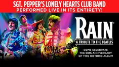 http://triangleartsandentertainment.org/wp-content/uploads/2018/01/RainIMAGE-DPAC2018.jpg - RAIN Will Perform All of Sgt. Pepper and Other Beatles Hits Live on Feb. 23rd and 24th at the Durham Performing Arts Center - At 8 p.m. on Friday, Feb. 23rd, and 2 and 8 p.m. on Saturday, Feb. 24th, Rain: A Tribute to The Beatles will celebrate the 50th anniversary of the Fab Four's release of Sgt Pepper's Lonely Hearts Club Band with a psychedelic multimedia show at the Du