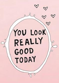 Just in case no one told you today. Cute Quotes, Words Quotes, Wise Words, Sayings, Qoutes, Girly Quotes, Positive Quotes, Motivational Quotes, Inspirational Quotes