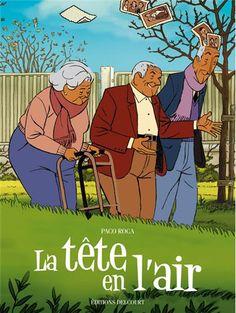 La Tête en l'air, une leçon de vie bouleversante et vraie - http://www.ligneclaire.info/une-lecon-de-vie-bouleversante-et-vraie-1837.html