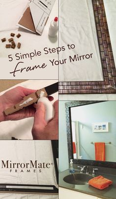 Adding a frame to a bare, builder's grade mirror is an easy DIY project. Upon assembly, the MirrorMate frame presses right onto the mirror!