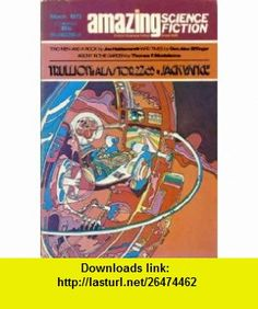 Amazing Science Fiction Stories, Vol. 46, No. 6  (March 1973) (9781773473031) Jack Vance, Joe Haldeman, George Alec Effinger, Thomas F. Monteleone, Ted White , ISBN-10: 1773473034  , ISBN-13: 978-1773473031 ,  , tutorials , pdf , ebook , torrent , downloads , rapidshare , filesonic , hotfile , megaupload , fileserve