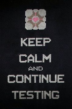 Keep calm & continue testing
