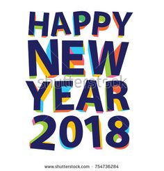 Happy New Year 2018 Greeting Vector Illustration Typography
