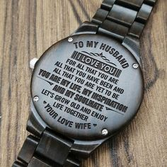 Husband Watch - Perfect Gifts For Husband - Engraved Wooden Watch - Men's Watch Gifts For Fiance, Gifts For Him, Great Gifts, Perfect Gift For Boyfriend, Diy Gifts For Boyfriend, Love Wife, Wooden Watches For Men, Sweet Messages, Beautiful Watches
