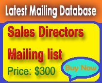 Latest sales directors mailing lists for you.http://profile.hatena.ne.jp/LatestDatabase/profile