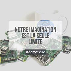 Notre imagination est la seule limite #viveladomotique #domoblog #domolab #lab #domotique #iot #imagine
