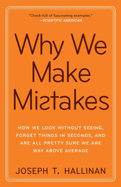 5 Must-Read Books on Error and the Science of Being Wrong | Brain Pickings