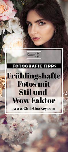 Fotografie Tipps - Frühlingshafte Fotos mit Stil und Wow Faktor! So einfach machst auch Du schöne Fotos im Frühling! Jetzt entdecken auf CHRISTINA KEY - dem Fotografie, Blogger Tipps, Rezepte, Mode und DIY Blog aus Berlin, Deutschland
