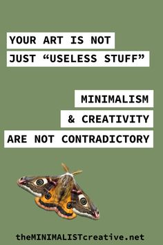 Your Art is Not ?Useless Stuff????Finding A Balance Between Minimalism and Creating More Art