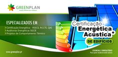 Campanha de Certificação Energética e Acústica Greenplan.    www.greenplan.pt