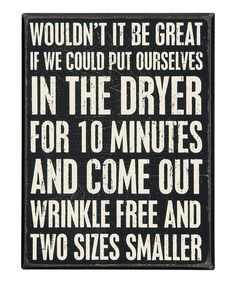 Look at this #zulilyfind! 'Wrinkle Free' Wall Sign by Primitives by Kathy #zulilyfinds