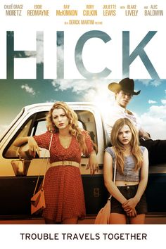 Hick (movie) I love this!!!♥