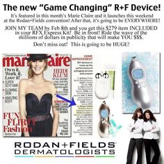 Marie Claire leaked it a little early...  No fear! YOU can get your hands on this fabulous tool FEB 9. It IS revolutionary. It WILL rewrite in-home skincare. It WILL be a game-changer for YOUR skin. Join our fabulous R+F® Team by Feb 8th w/ RFx Kit the Macro Exfoliator is FREE! Think about it, if the brilliant Doctors & creators of PROACTIV® would have offered YOU this opportunity in 95 knowing what you know now think of the possibilities! They are asking YOU NOW!! WHY not YOU? WHY not NOW?!