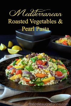 Company Mediterranean Roasted Vegetables and Pearl Pasta - flavorful, healthy and hearty all at the same time! The vegetables are deliciously caramelized and the pearl pasta makes it a complete meal! Vegetable Pasta Salads, Roasted Vegetable Salad, Roasted Vegetables, Healthy Vegetables, Veggies, Vegetarian Recipes, Cooking Recipes, Healthy Recipes, Vegetarian Grilling