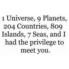 and i met you...