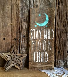 Stay wild moon child nursery decor woodland decor rustic chic home decor barnwood sign Stay Wild Moon Child, Wild Child, Little Presents, Barn Wood Signs, Rustic Decor, Rustic Chic, Rustic Style, Woodland Nursery Decor, Girl Nursery