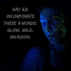 "Day 62 of 365 Days of Writing Prompts: Use the words: glow, wild, and invasion. Erin: There was a red glow in the distance. ""What's that,"" Elie asked tugging on my shirt. ""I don't know,"" I whispere…"