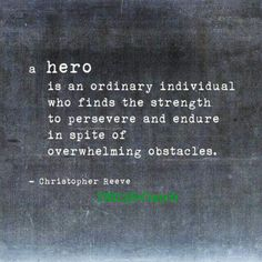 ~Christopher Reeve