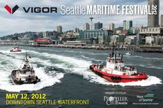 Seattle Maritime Festival. Hosting the largest tug boat race in the world