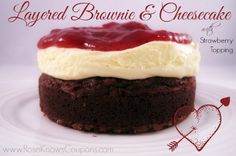 Layered Brownie and Cheesecake with Strawberry Topping Valentine's Day Dessert