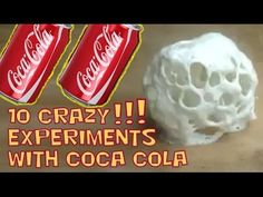 10 CRAZY EXPERIMENTS with COCA COLA!! Cool & incredible science experime...