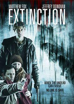 Extinction (2015)  Dir. Miguel Ángel Vivas   Matthew Fox, Jeffrey Donovan, Quinn McColgan