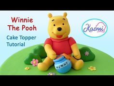 Winnie the Pooh (Cake Topper) with gum paste / Winnie the Pooh en pasta de goma. - YouTube
