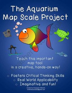 The Aquarium Map Scale Project: Geography: Map Skills: Substitute Lesson from Christopher Mitchell on TeachersNotebook.com -  (10 pages)  - In this project, students will design a walk-through aquarium full of exhibits containing their favorite marine mammals, fish, amphibians, reptiles, and more!