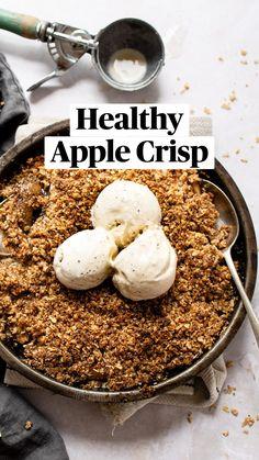 Gluten Free Baking, Gluten Free Desserts, Delicious Desserts, Dessert Recipes, Yummy Food, Healthy Deserts, Healthy Sweets, Healthy Snacks, Apple Crisp Recipes