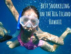 Fun things to do with Kids in Hawaii. Snorkeling