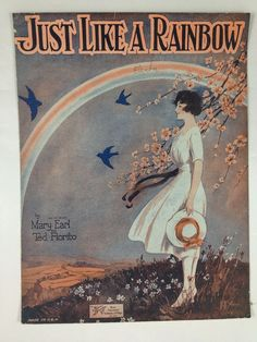 """""""Just Like A Rainbow"""" ~ Vintage sheet music cover, ca. Old Sheet Music, Vintage Sheet Music, Vintage Sheets, Music Sheets, Vintage Images, Vintage Posters, Vintage Art, Vintage Graphic, Vintage Ideas"""