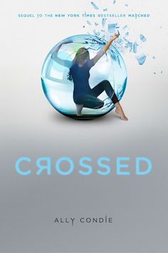 """A book review of """"Crossed"""" by Ally Condie, the second installment in the dystopian, young adult Matched series."""