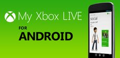 My Xbox Live disponibile su Google Play per dispositivi Android e si aggiorna alla versione 1.5 per iOS su App Store con diverse novità