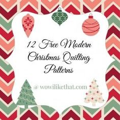 12 Free Modern Christmas Quilt Patterns