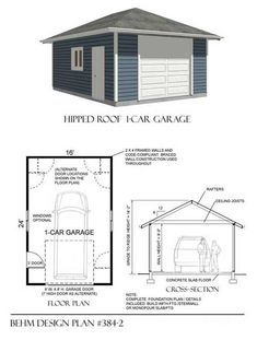1 Car Hipped Roof Garage Plan No. 384-2 16' x 24'