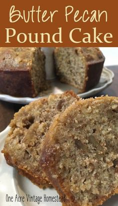 butter pecan pound cake Just Desserts, Delicious Desserts, Dessert Recipes, Pecan Desserts, Desserts With Pecans, Recipes With Pecans, Picnic Desserts, Southern Desserts, Recipes Dinner