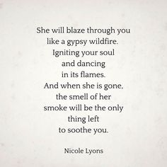 she will blaze through you...